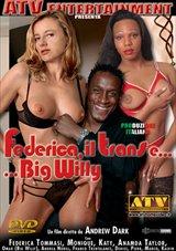 Federica Il Trans E...Big Willy