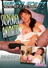 Denni O's Amateur Sluts And Real Swingers 73: Suspended Animation