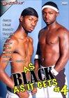 As Black As It Gets 4