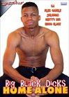 Big Black Dicks Home Alone