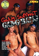 Gang Summit Gang Bang