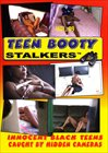 Teen Booty Stalkers 9