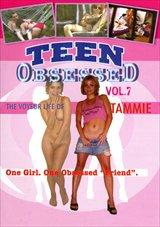 Teen Obsessed 7: Tammie