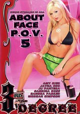 About Face P.O.V. 5