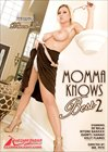 Momma Knows Best 2