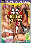 Big Phat Onion Butts