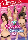 Yo Quiero Chocolatte 2