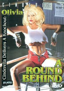 A Round Behind