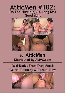AtticMen 102: Do The Hustler A Long Kiss Goodnight