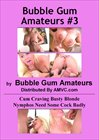 Bubble Gum Amateurs 3