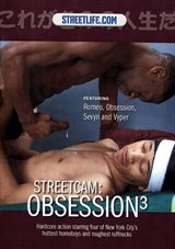 StreetCam: Obsession 3