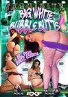 Big White Bubble Butts