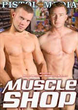 Adult Movies presents Muscle Shop