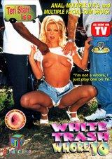 White Trash Whore 10:  Teri Starr