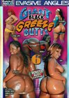 Giant Black Greeze Butts 6
