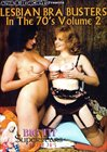 Big Tit Super Stars Of The 70's: Lesbian Bra Busters 2