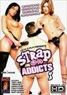 Strap On Addicts 3