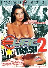 Euro Trash 2