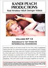 Kandi Peach Productions 13: Amandaa's 1st Video And Interracial Gangbang