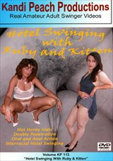 Adult Movies presents Kandi Peach Productions 113: Hotel Swinging With Ruby And Kitten