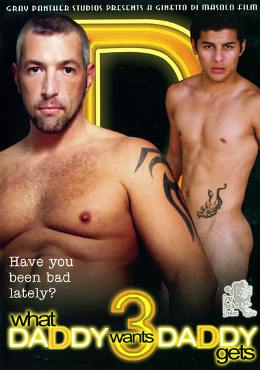 What Daddy Wants Daddy Gets! 3 Cover Front