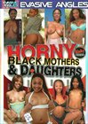 Horny Black Mothers And Daughters