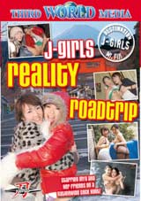 Adult Movies presents J-Girls Reality Roadtrip