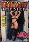 Dirty Debutante Theater