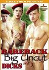 Bareback Big Uncut Dicks