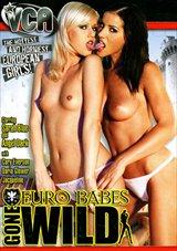 Euro Babes Gone Wild