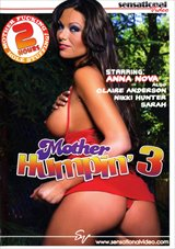 Mother Humpin' 3