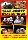 Teen Booty Stalkers 11