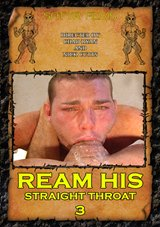 Ream His Straight Throat 3 Xvideo gay