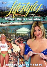 Adult Movies presents Lifestyles Wildest Miami Convention