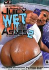Juicy Wet Asses 2