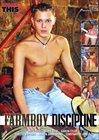 Farmboy Discipline