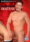 Barebacking Skaters
