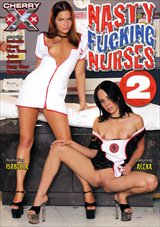 Nasty Fucking Nurses 2