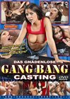 Das Gnadenlose Gangbang Casting