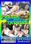 Double Trouble 3