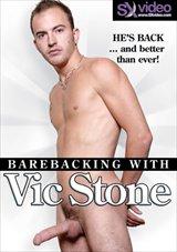 Barebacking With Vic Stone