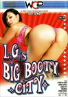 L.G's Big Booty City