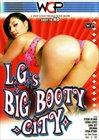 L.G's Big Booty City