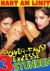 Power Faust Exzesse