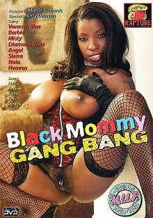 Black Mommy Gang Bang