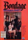 Bondage Pajama Party