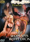 The Womans With Dick