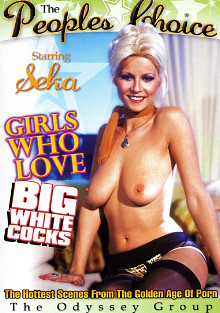 Girls Who Love Big White Cocks cover