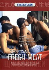 StreetCam:Fresh Meat