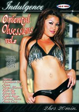 Adult Movies presents Oriental Obsessions 2